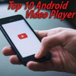 Top 10 Android Video Player
