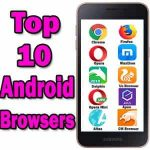 Top 10 Fast Android Browsers