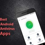 Top 5 Android Antivirus Apps