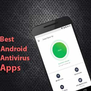 Top 5 Android Antivirus Apps in 2019 | Antivirus Apps for Android