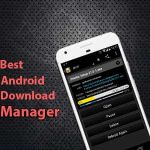 Top 5 Android Download Manager